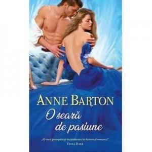 O seara de pasiune - Anne Barton