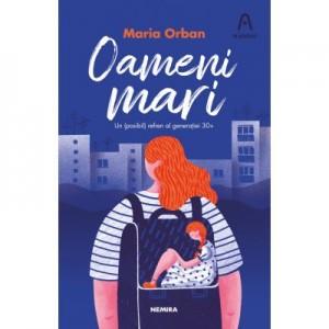 Oameni mari - Maria Orban