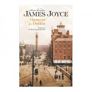 Oameni din Dublin - James Joyce