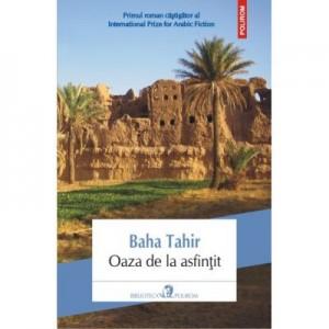 Oaza de la asfintit - Baha Tahir