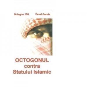 Octogonul contra Statului Islamic - Pavel Corut