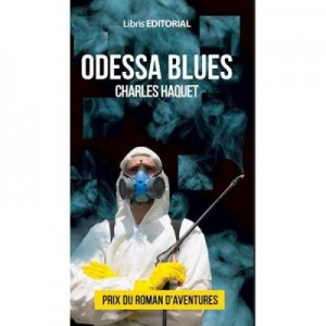 Odessa Blues - Charles Haquet