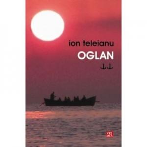 Oglan - Ion Teleianu