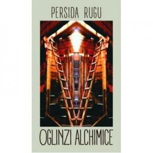 Oglinzi alchimice - Persida Rugu