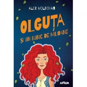 Olguta si un bunic de milioane - Alex Moldovan