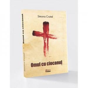 Omul cu ciocanul - Simona Cratel