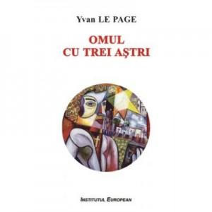 Omul cu trei astri - Yvan Le Page