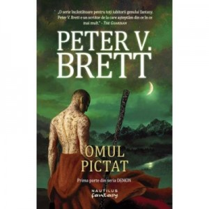 Omul pictat - Peter V. Brett