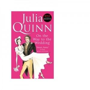 On The Way To The Wedding - Julia Quinn