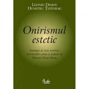 Onirismul estetic - Leonid Dimov