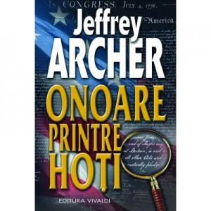 Onoare printre hoti (Jeffrey Archer)