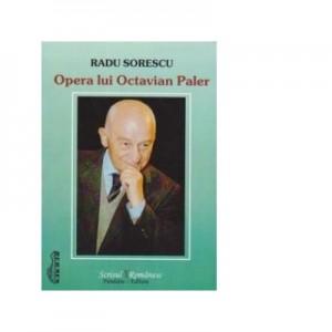 Opera lui Octavian Paler - Radu Sorescu