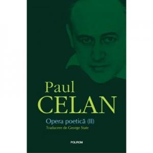 Opera poetica (II) - Paul Celan