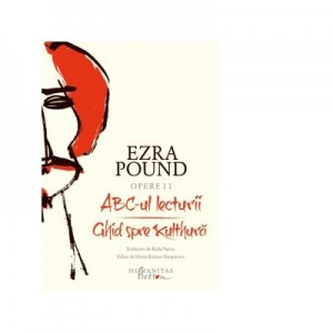 Opere II. ABC-ul lecturii. Ghid spre Kulthura - Ezra Pound