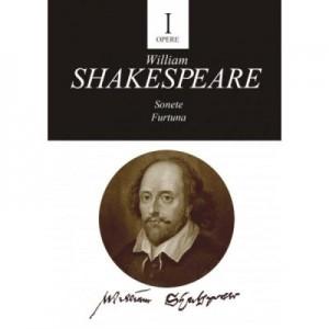 Opere I. Sonete. Furtuna - William Shakespeare