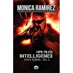 Ops Files: Intelligenex - seria Gemini, vol. 3 - Monica Ramirez
