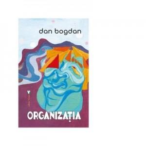 Organizatia - Dan Bogdan