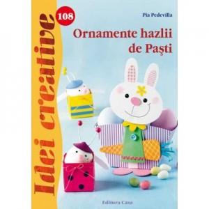 Ornamente hazlii de Pasti. Idei creative 108 - Pia Pedevilla