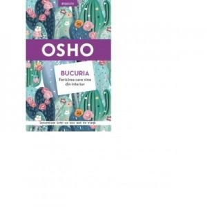 Osho. Bucuria. Fericirea care vine din interior - Osho International Foundation