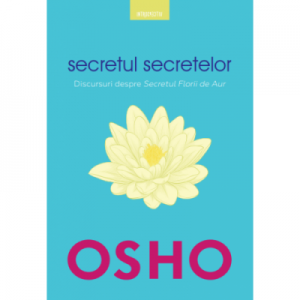 Osho. Secretul secretelor - Osho International Foundation