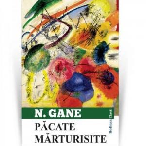 Pacate marturisite - Nicolae Gane