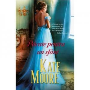 Pacate pentru un sfant - Kate Moore