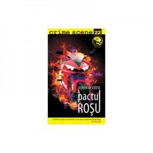 Pactul rosu (crime scene 22) - Olivier Descosse
