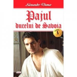 Pajul ducelui de Savoia 1-3 - Alexandre Dumas