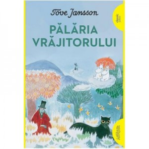 Palaria Vrajitorului. Paperback - Tove Jansson