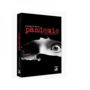 Pandemie…si alte povestiri - Cosmin Baiu