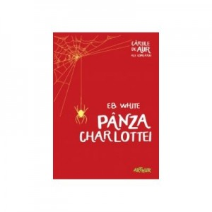Panza Charlottei. Colectia Cartile de aur ale copilariei - EB White