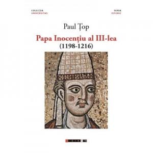 Papa Inocentiu al III-lea - Paul TOP