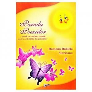Parada poeziilor. Poezii pentru copii, proiecte tematice - Ramona Sanzieanu
