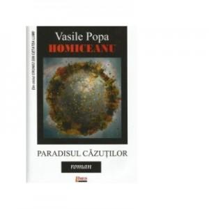 Paradisul cazutilor - Vasile Popa