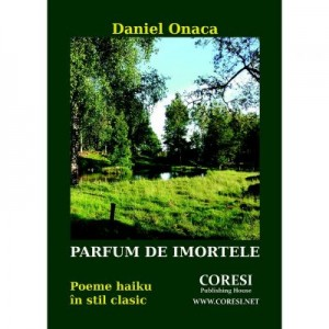 Parfum de imortele - Daniel Onaca
