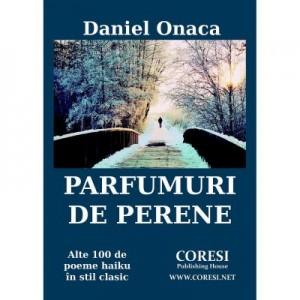 Parfumuri de perene - Daniel Onaca