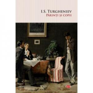 Parinti si copii - I. S. Turgheniev