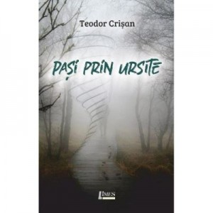Pasi prin ursite - Teodor Crisan