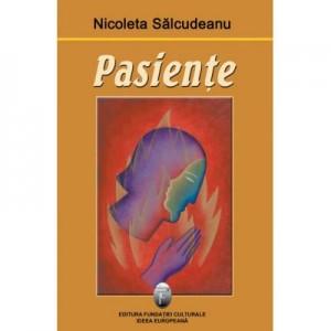 Pasiente - Nicoleta Salcudeanu
