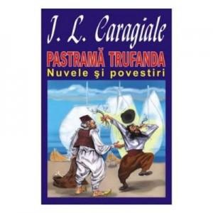Pastrama trufanda - Ion Luca Caragiale