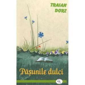 Pasunile dulci - Traian Dorz
