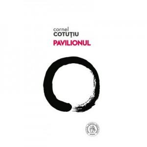 Pavilionul - Cornel Cotutiu