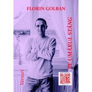 Pe umarul stang - Florin Golban