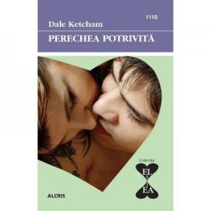 Perechea potrivita - Dale Ketcham