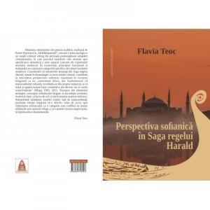 Perspectiva sofianica in Saga regelui Harald. Studiu privind articularea sensului din unghiul textemelor kenning - Flavia Teoc