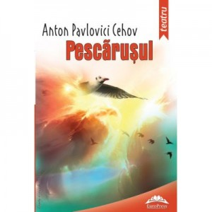 Pescarusul - Anton Pavlovici