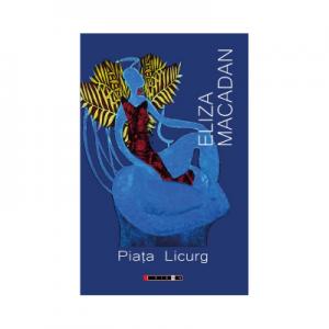 Piata Licurg - Eliza Macadan