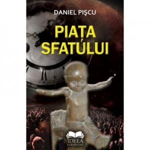 Piata sfatului - Daniel Piscu