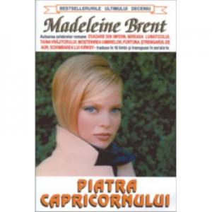 Piatra Capricornului - Madeleine Brent
