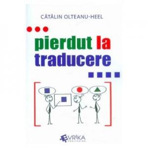 Pierdut la traducere - Catalin Olteanu-Heel